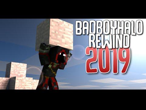 Badboyhalo Rewind 2019