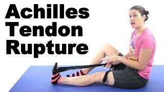 Achilles Tendon Rupture Stretches Exercises