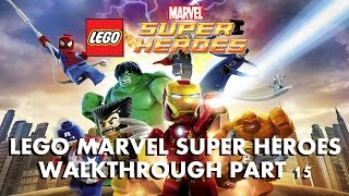 THE GOOD, THE BAD AND THE HUNGRY | LEGO Marvel Super Heroes Walkthrough Part 15 (FINAL BATTLE)
