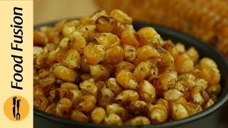 Salt Roasted Corn (Makai) & Chickpeas (Chanay)  Recipe By Food Fusion