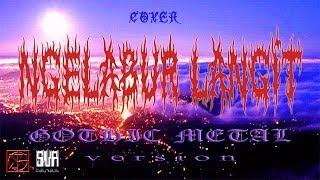 NGELABUR LANGIT cover versi GOTHIC METAL