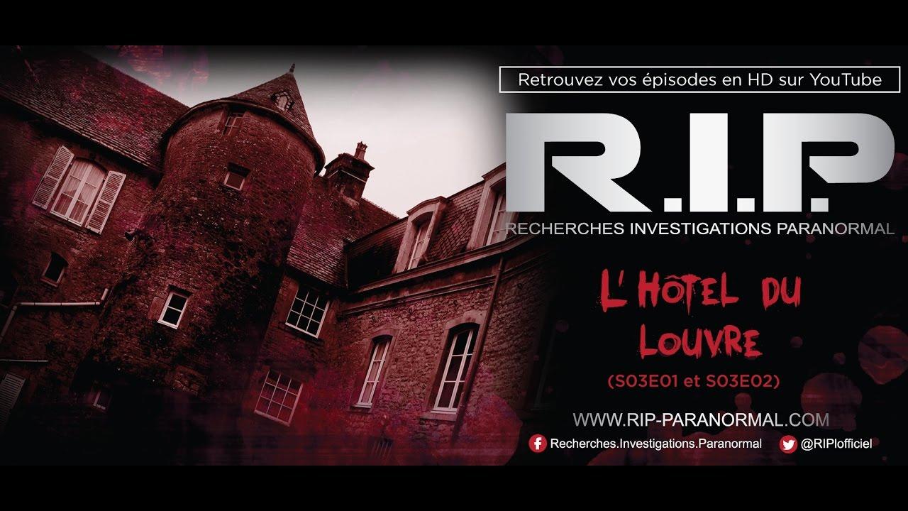 Chasseurs De Fantomes Rip L Hotel Du Louvres Part Ii Youtube