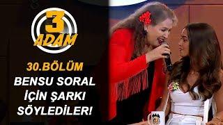 Suzan Kardeş, Bensu Soral'ın Kaşları İçin Şarkı Söyledi! | 3 Adam