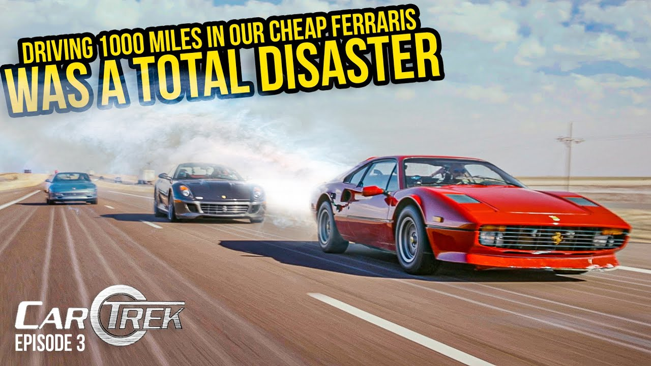 Download Driving 1,000 Miles In Our Cheap Ferraris (Was A Total DISASTER) - Car Trek S4E3