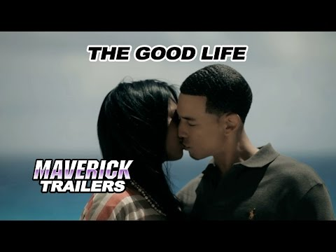 """The Good Life"" Official Trailer"