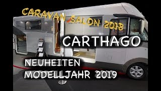 Wohnmobile CARTHAGO - längerer Liner for two & erneuerter C-Tourer - Caravan Salon 2018