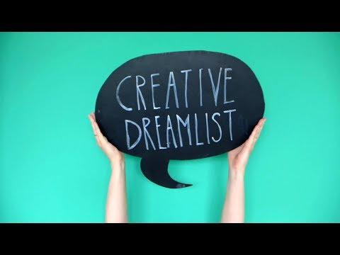 Creative Dream List: A way to make your dreams happen