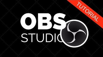 Videos aufnehmen mit OBS STUDIO - Tutorial