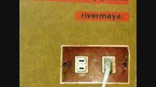 RiverMaya - Homecoming