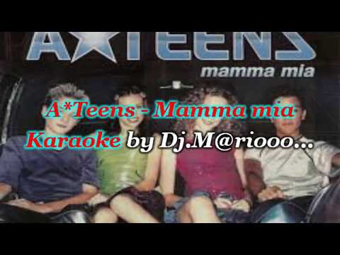 Karaoke  A-Teens - Mamma mia