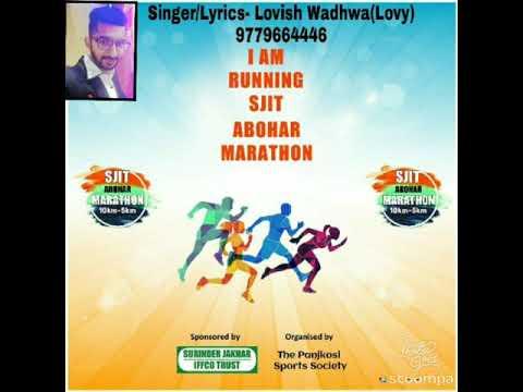SJIT ABOHAR RUN FOR MARATHON THEME SONG    LOVISH WADHWA    RIYAAZ ROHIT    ABOHAR   