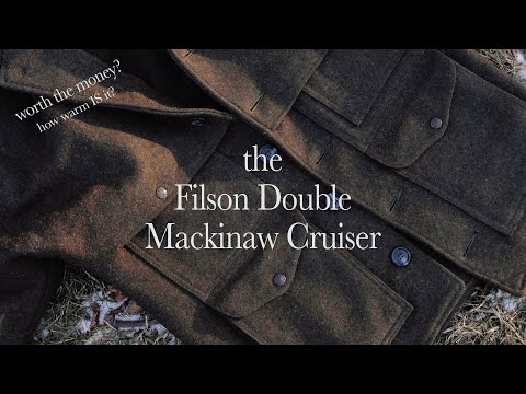 Is The Filson Double Mackinaw Cruiser The Mack Daddy Of Wool Jackets?