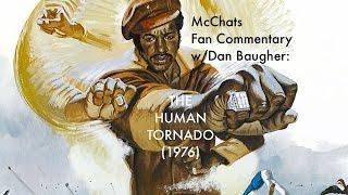 THE HUMAN TORNADO!!! (Fan Commentary)