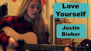 Love Yourself- Justin Bieber Guitar Tutorial
