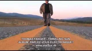 THOMAS FANGER - TWINKLING SUN