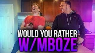 """WOULD YOU RATHER?"" w/ MaNiaC and MBoZe"