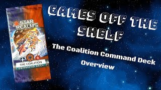 Star Realms: The Coalition Command Deck - Overview