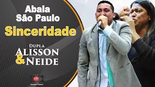 Baixar Alisson & Neide - Sinceridade