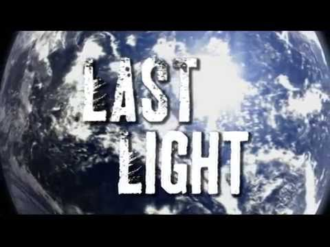 Last Light Trailer