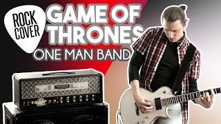 Game Of Thrones Rock Cover - One Man Band