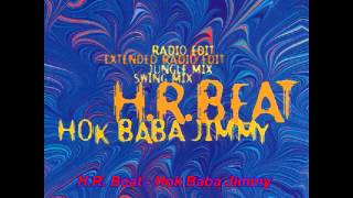H.R. Beat - Hok Baba Jimmy (Radio edit)