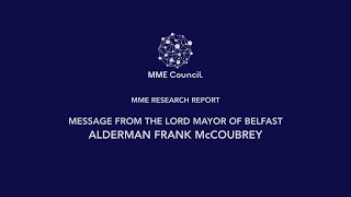 MME Research Report: Message from the Lord Mayor