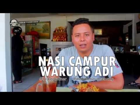 Laskar Kuliner - Warung Adi