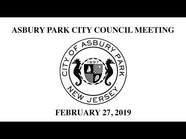 Asbury Park City Council Meeting - February 27, 2019