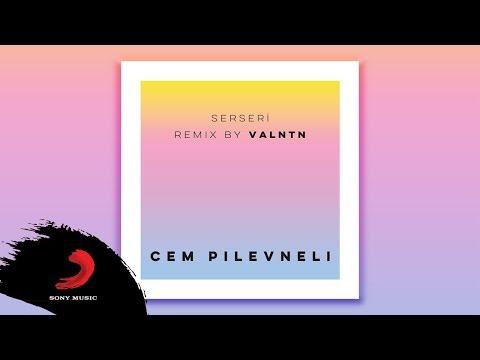 Cem Pilevneli - Serseri (VALNTN Remix) | Official Audio