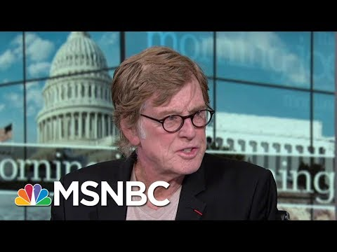 Robert Redford: I Hope Americans Start To Pay Real Attention | Morning Joe | MSNBC