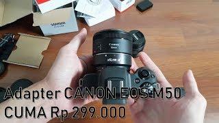 Adapter Viltrox + Lensa 50mm untuk Canon eos M50