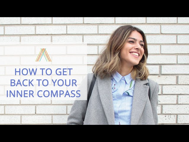 How To Get Back To Your Inner Compass