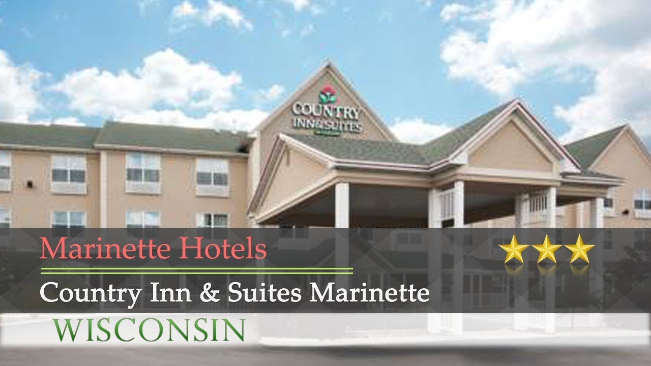 Country Inn Suites Marinette Hotels Wisconsin