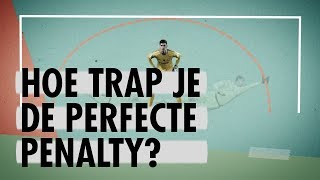 Hoe trap je de perfecte penalty?