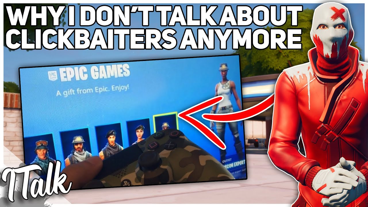 Why Don't I Talk About Clickbait Anymore (Fortnite Battle Royale)