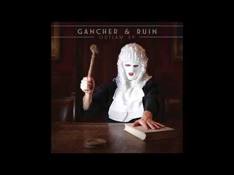 Gancher & Ruin - Impedance