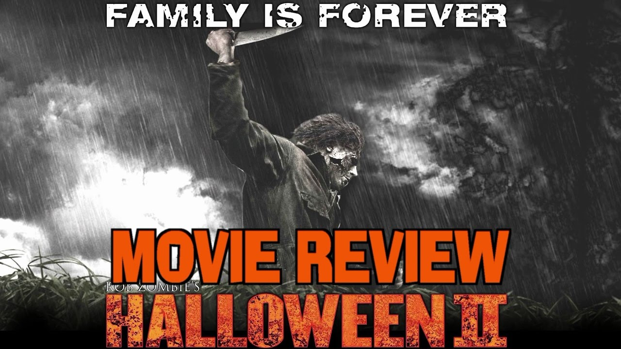 rob zombie's h2: halloween ii (2009) - movie review - youtube