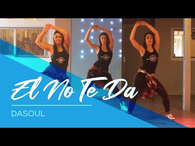 Dasoul - El No Te Da - Easy Fitness Dance Choreography