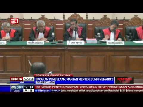 Sidang Kasus Korupsi, Dahlan Iskan Menangis di Hadapan Majelis Hakim