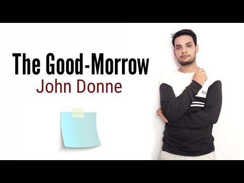 The Good Morrow : Poem by John DONNE IN hindi