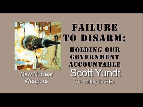 Failure to Disarm - Scott Yundt - New Nuclear Weapons