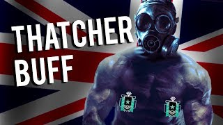 Thatcher Buff - Rainbow Six: Siege