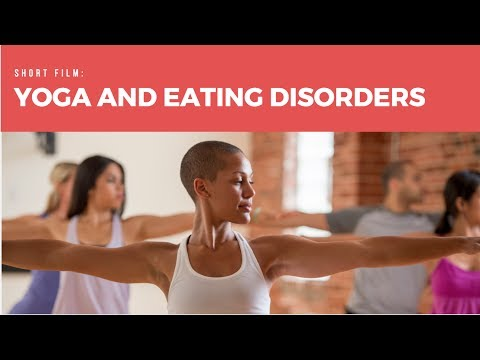 Eat Breathe Thrive | Short Film on Yoga and Eating Disorders