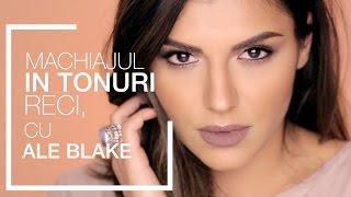 Machiajul in tonuri reci  cu Ale Blake |  Ali Andreea Makeup Artist
