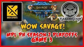 Wow! Suma-Savage! Execration vs Bren Esports | MPL PH Season 2 Playoffs