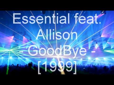 Клип Essential - goodbye