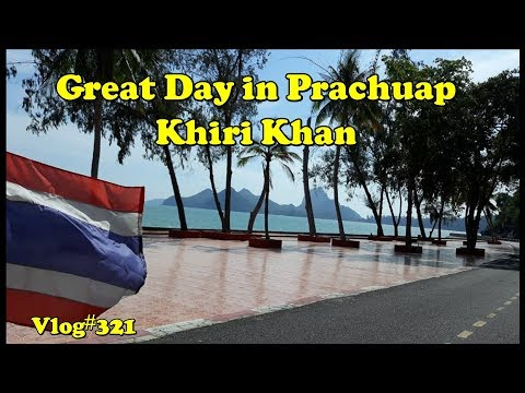 A great Day in Prachuap Khiri Khan Thailand, oh and a little fishing.