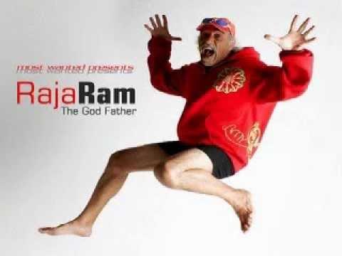 Raja Ram -  The Godfather