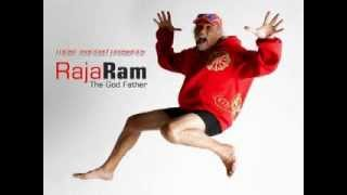 Raja Ram -  The Godfather