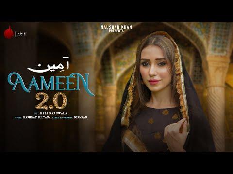 Aameen 2.0 Official Video   Hashmat Sultana   Nirmaan   Heli Daruwala   Indie Music Label